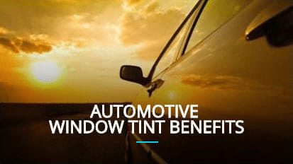 Window tinting benefits