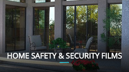 Home Safety and Security Tint